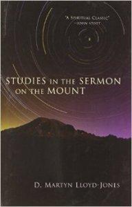 Lloyd Jones- Sermon on the Mount